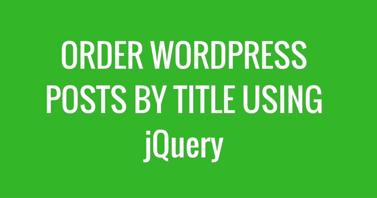 sort wordpress title using jquery