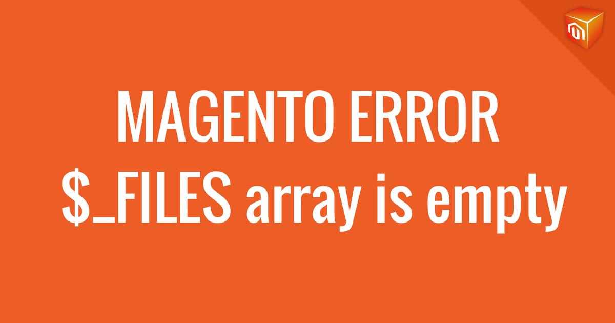 magento file upload error